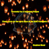 Threnody for a Forgotten Plague (Stephen Mead)