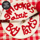 Tamara Parsons-Baker - Girl Jokes about Boy Parts by Tamara and the Martyrs