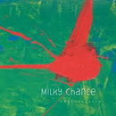 Milky Chance - Milky Chance - Flashed Junk Mind