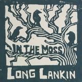 Long Lankin - In The Moss