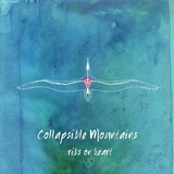 Collapsible Mountains - Ribs On Heart