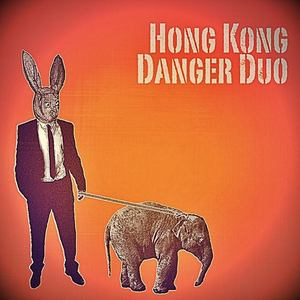 Hong Kong Danger Duo - Flatline