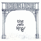 The Sea Kings - Decadence and Decline