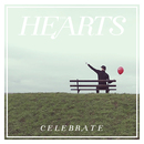 The Hearts - Celebrate