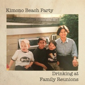Kimono Beach Party - You Can't Keep Me From Getting Drunk