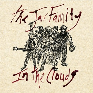 The Jar Family - THE JAR FAMILY - In The Clouds