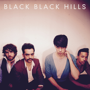 Black Black Hills - I Can't Stand You At All