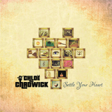 Chloe Chadwick - Settle Your Heart