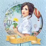 Dizzy EP (Katie Nicholas)