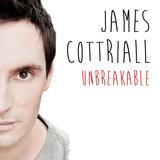 James Cottriall - Unbreakable (Radio Edit)