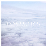 Summer Heart - Beat of Your Heart