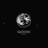 Swoons - The Night