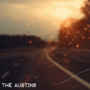 The Austins - Too Far Gone (too late to care)