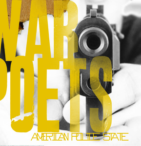 War Poets - American Police State: Where Has Love Gone
