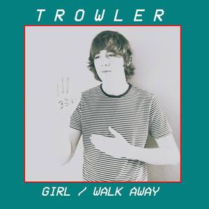 Trowler - Walk Away