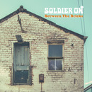 Soldier On - Between The Bricks - EP
