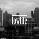 The Rooz - Lowlife