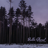 Belle Ghoul - Winter's Gone