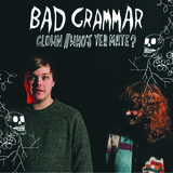 Bad Grammar - Clown