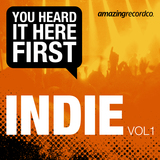 You Heard It Here First - You Heard It Here First - Indie, Vol. 1