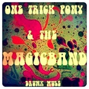 Drunk Mule - One Trick Pony & The Magic Band