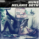 Nuns - Melanie Bryn