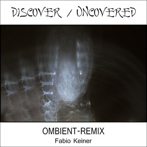 Fabio Keiner - uncover discovered