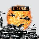 KING KARTEL - COME AT ME NOW