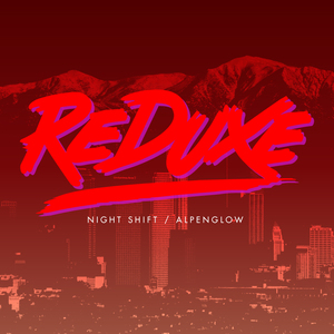 Reduxe - Night Shift