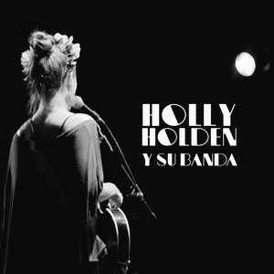 Holly Holden - Mellow Drama