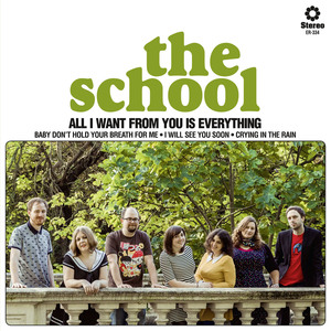 The School - I Will See You Soon