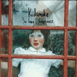 Kidsmoke - The Reason I Jump
