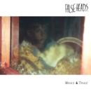 False Heads - Wear & Tear EP