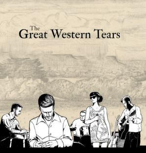 The Great Western Tears - Bid Her Well