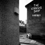 The Circus Ship - Barney