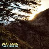 Dear Lara - Cape North
