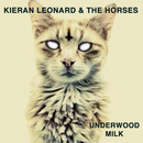Kieran Leonard - Underwood Milk