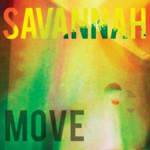 Savannah - MOVE (Radio Edit)