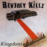 Beverly Killz - Kingdom
