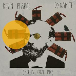 Kevin Pearce - Dynamite ( Nitroglycerin Remix )