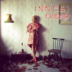 Innes - Friend (David Seyer Remix)