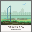 Orphan Boy - From The Provinces