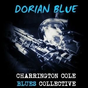 Charrington Cole Blues Collective - 747 Blues