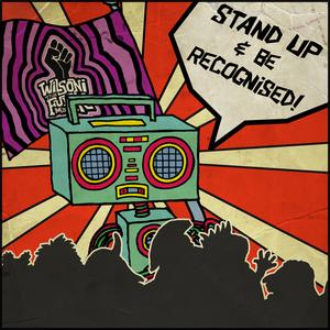 Wilsoni Tha' Funk Masta - Stand Up & Be Recognised! [Radio Edit]