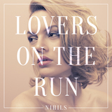 Lovers on the run (NIHILS)