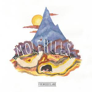 Firewoodisland - Molehills