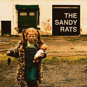 The Sandy Rats - Is It Good Enough For You