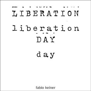 Fabio Keiner - liberation day II