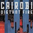 Cairobi - Distant Fire