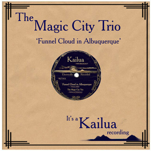 The Magic City Trio - A Funnel Cloud n Albuquerque